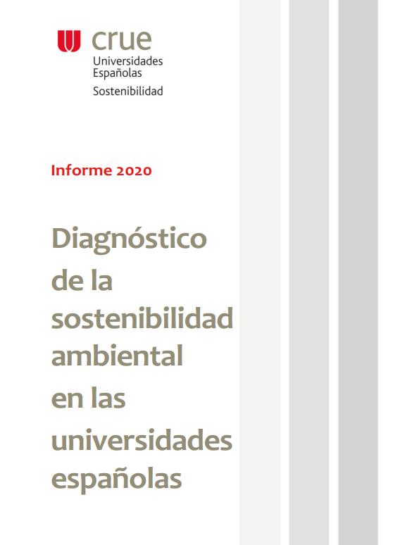 Nuevo diagnóstico de la sostenibilidad ambiental en las universidades españolas